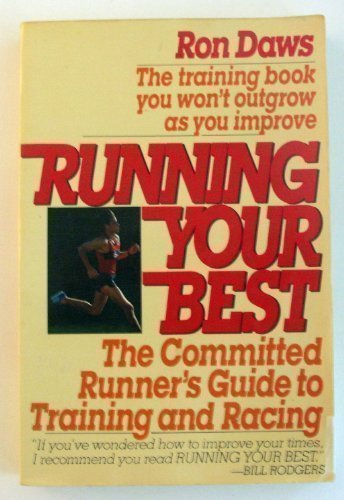 9780828905596: Running Your Best: The Committed Runner's Guide to Training and Racing
