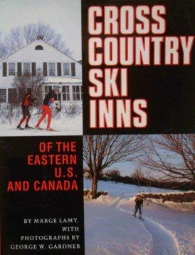 Cross Country Ski Inns of the Eastern U. S. And Canada