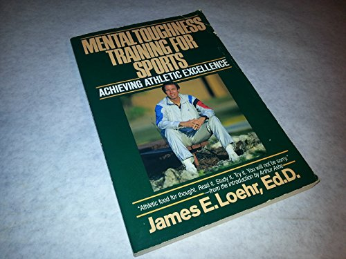 9780828905749: Mental Toughness Training for Sports: Achieving Athletic Excellence