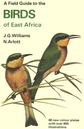 Field Guide to Birds of East Africa: Williams, J. G.,