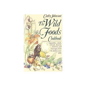 9780828907125: The Wild foods Cookbook