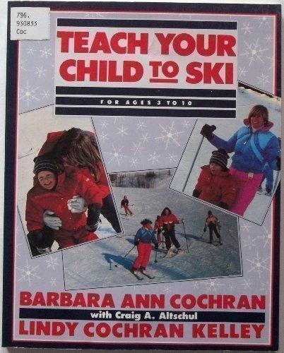 9780828907170: Teach Your Child to Ski