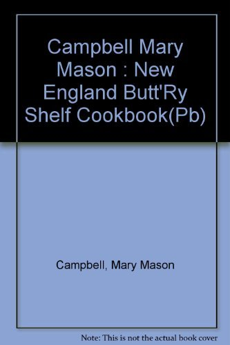 The Butt'ry Shelf Cookbook (9780828908061) by Mary Mason Campbell