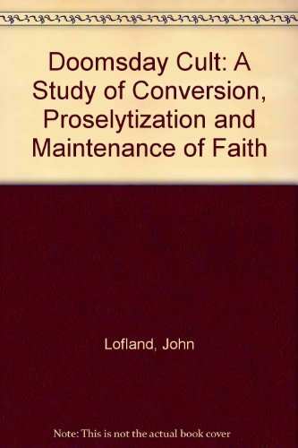 9780829000955: Doomsday Cult: A Study of Conversion, Proselytization, and Maintenance of Faith