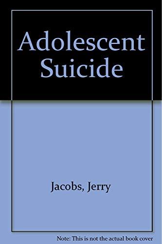 Adolescent Suicide: Jerry Jacobs