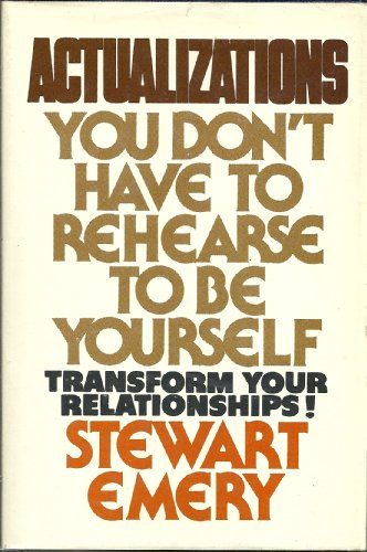 9780829002225: Actualizations: You Don't Have to Rehearse to Be Yourself