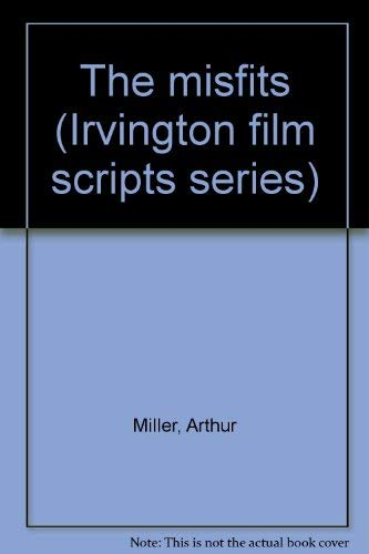 9780829002553: The misfits (Irvington film scripts series)