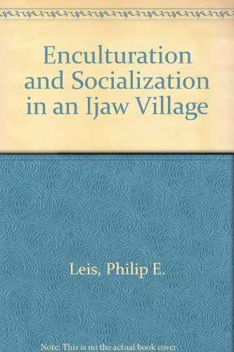 9780829003062: Enculturation and Socialization in an Ijaw Village