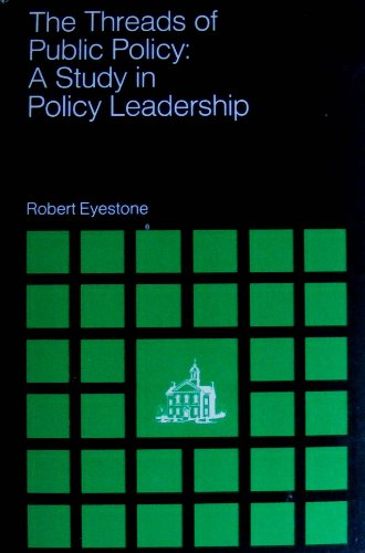 9780829003253: The Threads of Public Policy: A Study in Policy Leadership