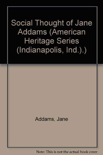 9780829003383: The Social Thought of Jane Addams (American Heritage Series)