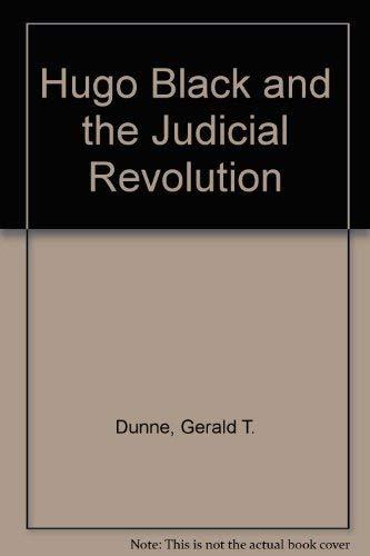 Hugo Black: Dunne, Gerald T.