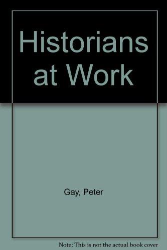 9780829005684: Historians at Work