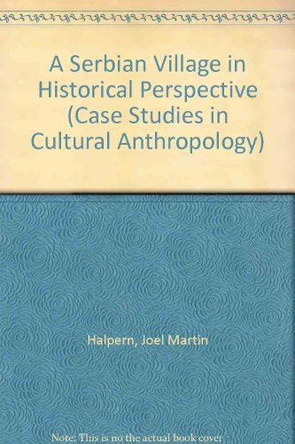 9780829005851: A Serbian Village in Historical Perspective (Case Studies in Cultural Anthropology)