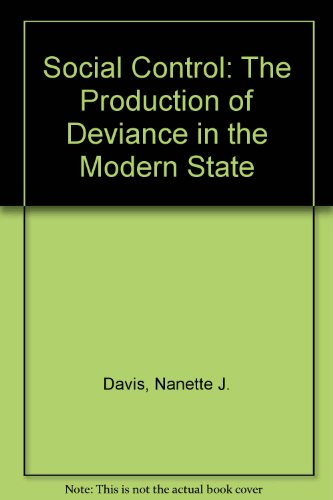 9780829007275: Social Control: The Production of Deviance in the Modern State