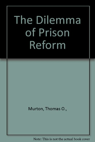 9780829010121: The Dilemma of Prison Reform