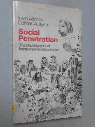 9780829010466: Social Penetration Dev.Int.o/P: The Development of Interpersonal Relationships
