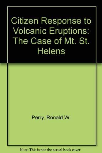 9780829010503: Citizen Response to Volcanic Eruptions: The Case of Mt. St. Helens