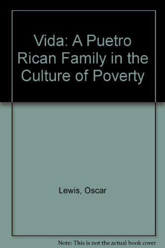 9780829011531: La Vida: A Puerto Rican Family in the Culture of Poverty