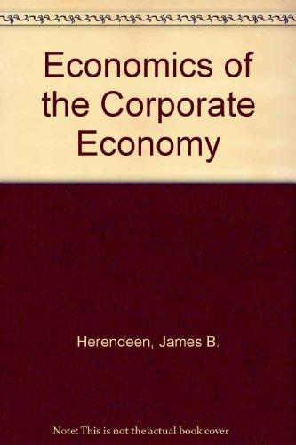Economics of the Corporate Economy: James B. Herendeen