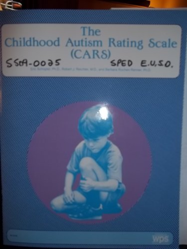 9780829015881: The childhood autism rating scale (CARS): For diagnostic screening and classification of autism (Diagnosis and teaching curricula for autism & developmental disabilities)