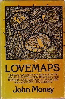 9780829015898: LOVEMAPS: Clinical Concepts of Sexual/Erotic Health and Pathology, Paraphilia, and Gender Transposition of Childhood, Adolescence, and Maturity