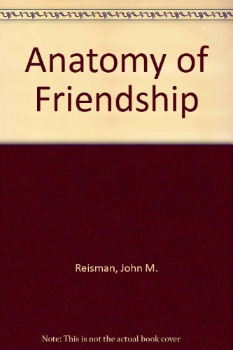 9780829021165: Anatomy of Friendship
