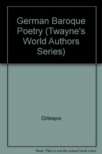 9780829021196: German Baroque Poetry (Twayne's World Authors Series)