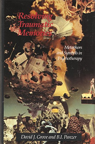 9780829024074: Resolving Traumatic Memories: Metaphors and Symbols in Psychoteraphy