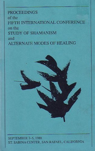 9780829024715: Study of Shamanism and Alternate Modes of Healing: The Proceedings of the Fifth International