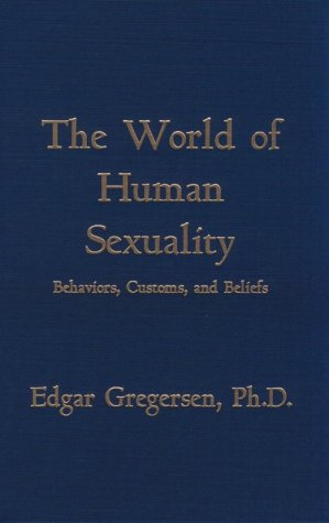 9780829026337: The World of Human Sexuality: Behaviors, Customs, and Beliefs