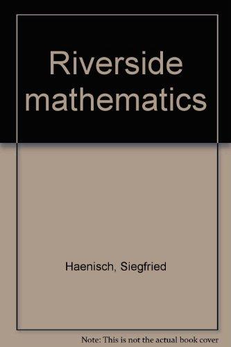 Riverside mathematics (9780829248692) by Siegfried Haenisch