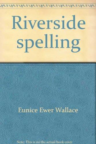 9780829268942: Riverside spelling