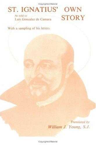9780829403596: St Ignatius Own Story