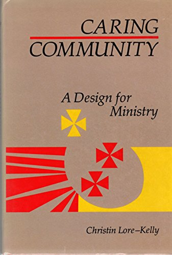 9780829404234: Caring Community: A Design for Ministry