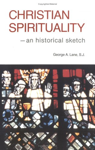 9780829404500: Christian Spirituality: An Historical Sketch
