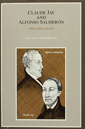 9780829404593: Claude Jay and Alfonso Salmeron: Two Early Jesuits