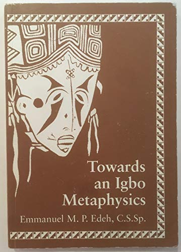 9780829404609: Towards an Igbo Metaphysics