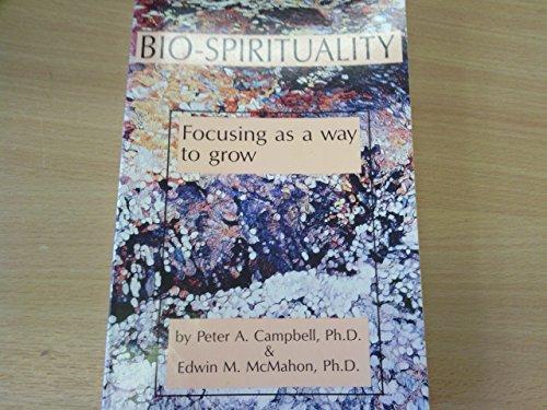 9780829404784: Bio-Spirituality: Focusing As a Way to Go