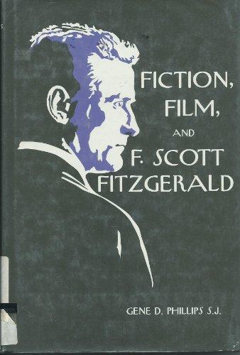 9780829405002: Fiction, Film and F. Scott Fitzgerald (A Campion book)