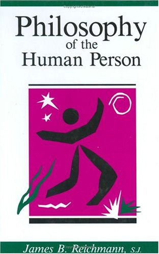 9780829405040: Philosophy of the Human Person