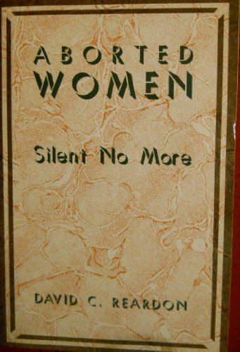 9780829405798: Aborted Women: Silent No More