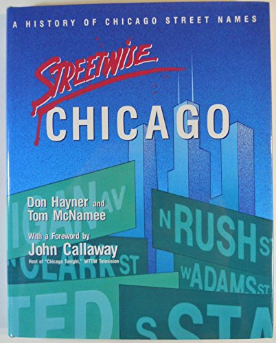 9780829405972: Streetwise Chicago: A History of Chicago Street Names