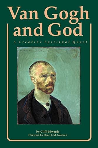9780829406214: Van Gogh and God: A Creative Spiritual Quest (Campion Book)