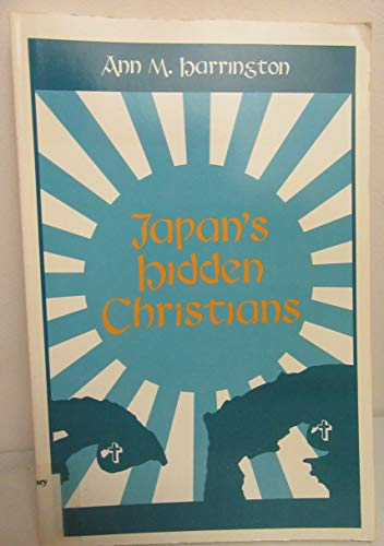 9780829407419: Japan's Hidden Christians (A Campion Book)