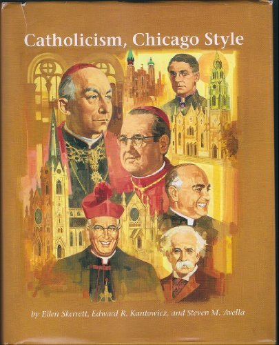 9780829407747: Catholicism, Chicago Style (A Campion Book)