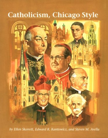 9780829407990: Catholicism, Chicago Style (Campion Book)