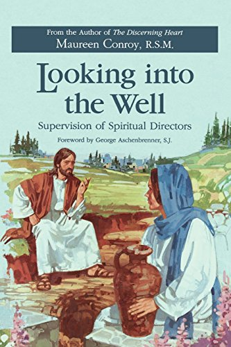 9780829408270: Looking Into the Well: Supervision of Spiritual Directors