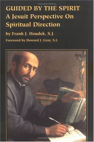 9780829408591: Guided by the Spirit: A Jesuit Perspective on Spiritual Direction