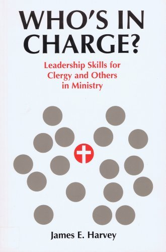9780829408638: Who's in Charge?: Leadership Skills for Clergy and Others in Ministry