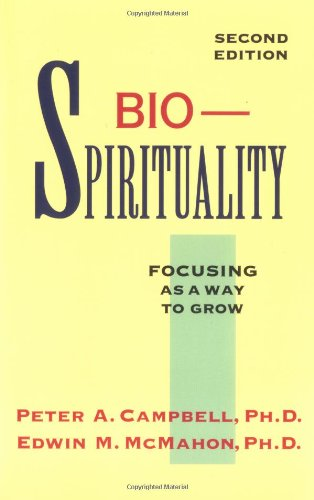 9780829409376: Bio-Spirituality: Focusing As a Way to Grow